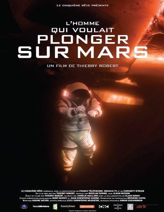 La COMEX sur France 5 dans «L'homme qui voulait plonger sur Mars»