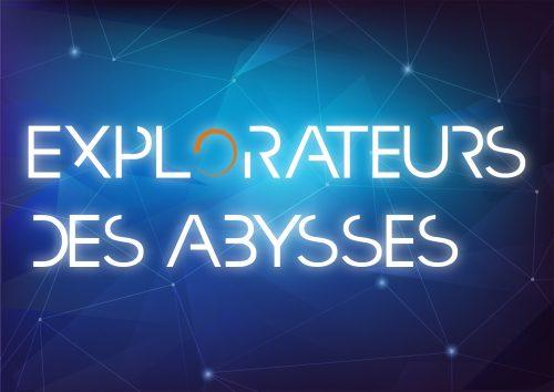Explorateurs des Abysses